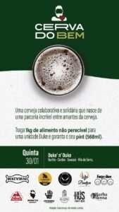 Cerva do Bem foi feita para arrecadar alimentos que serão doados a instituições pela Força do Bem
