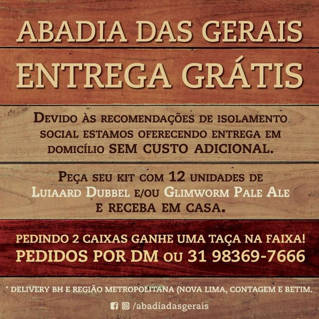 A cervejaria Abadia das Gerais também entrou na campanha de quarentena e vai levar kits até sua casa
